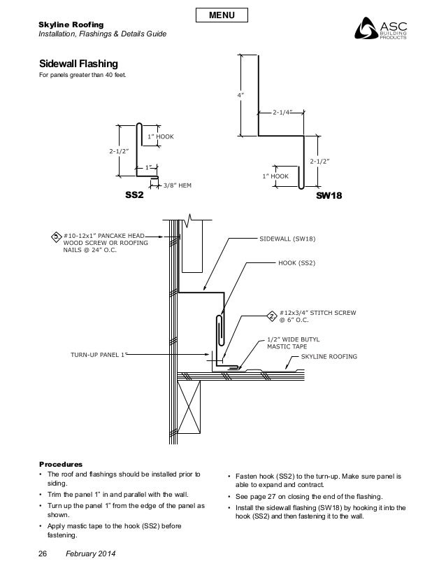 Skyline Roofing Installation, Flashings & Details Guide 26 February 2014 SS2 Procedures • The roof and flashings should b...