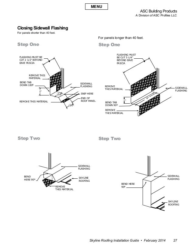 ASC Building Products A Division of ASC Profiles LLC Skyline Roofing Installation Guide • February 2014 27 Closing Sidewal...