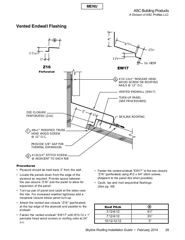"""ASC Building Products A Division of ASC Profiles LLC Skyline Roofing Installation Guide • February 2014 29 2"""" 1"""" 1 1"""" /16""""..."""