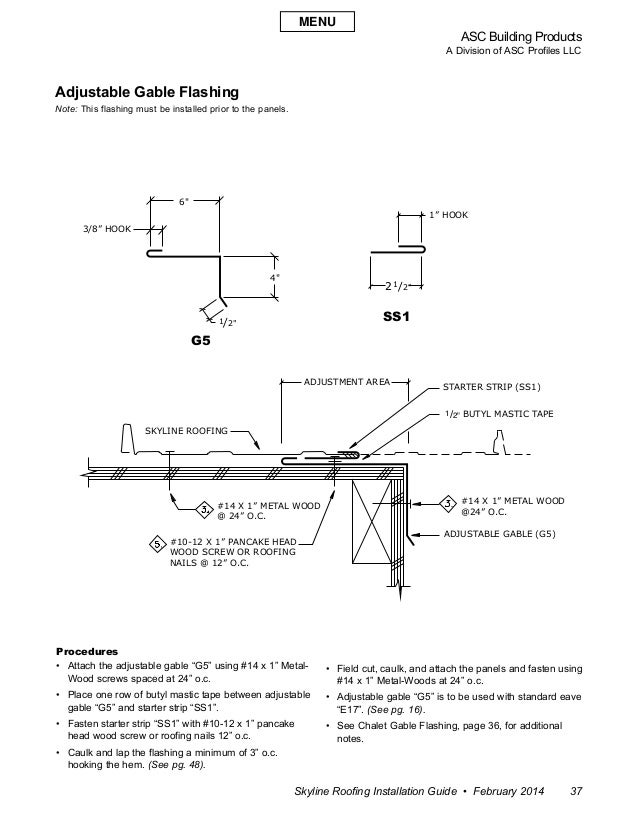 ASC Building Products A Division of ASC Profiles LLC Skyline Roofing Installation Guide • February 2014 37 Adjustable Gabl...