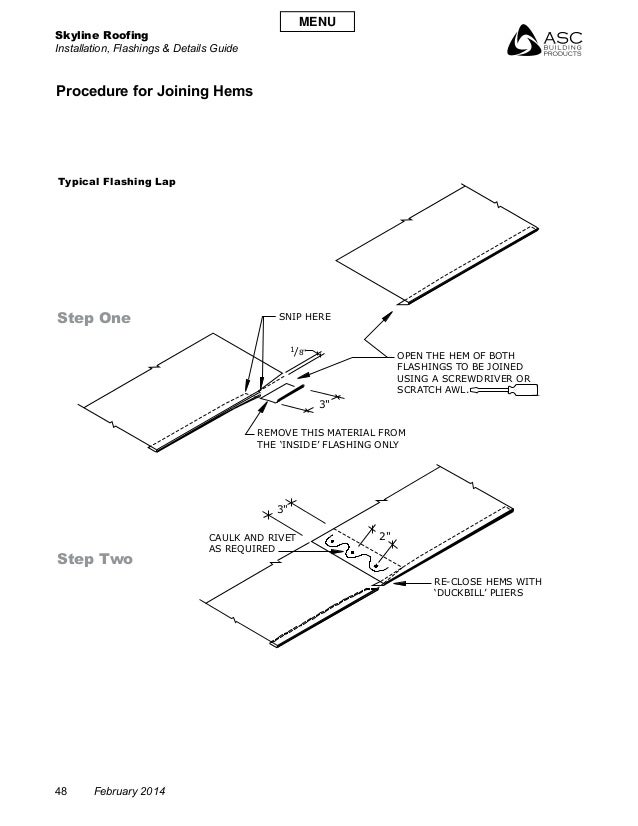 Skyline Roofing Installation, Flashings & Details Guide 48 February 2014 Procedure for Joining Hems Typical Flashing Lap S...