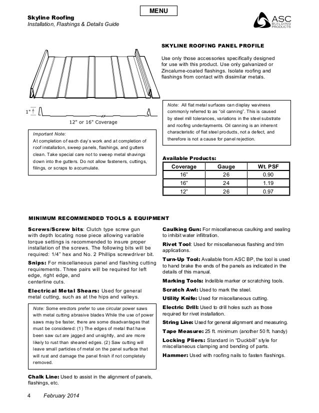 Skyline Roofing Installation, Flashings & Details Guide 4 February 2014 Screws/Screw bits: Clutch type screw gun with dept...