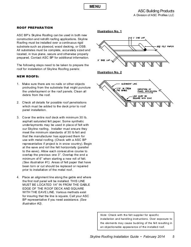 ASC Building Products A Division of ASC Profiles LLC Skyline Roofing Installation Guide • February 2014 5 Roof Preparation...