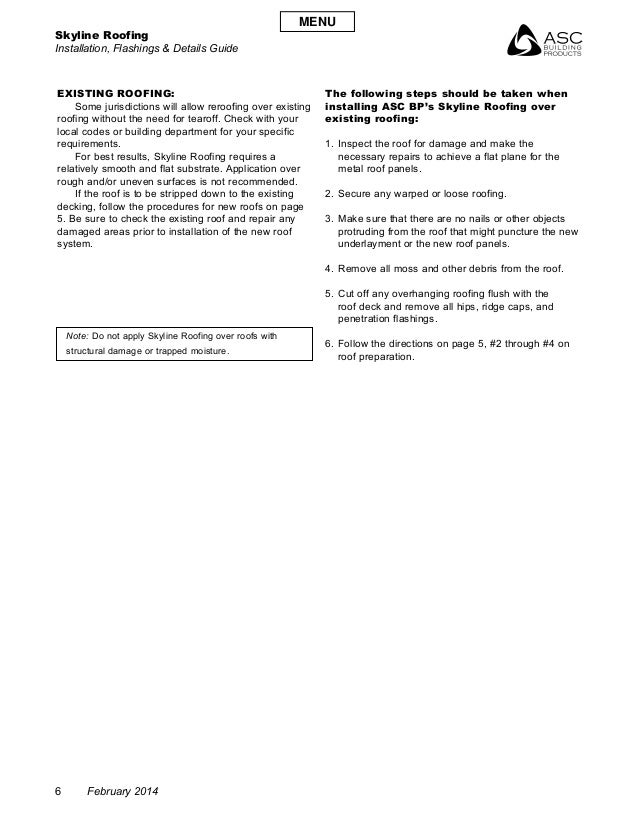 Skyline Roofing Installation, Flashings & Details Guide 6 February 2014 Existing Roofing:  Some jurisdictions will allow ...