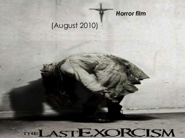 (August 2010) Horror film