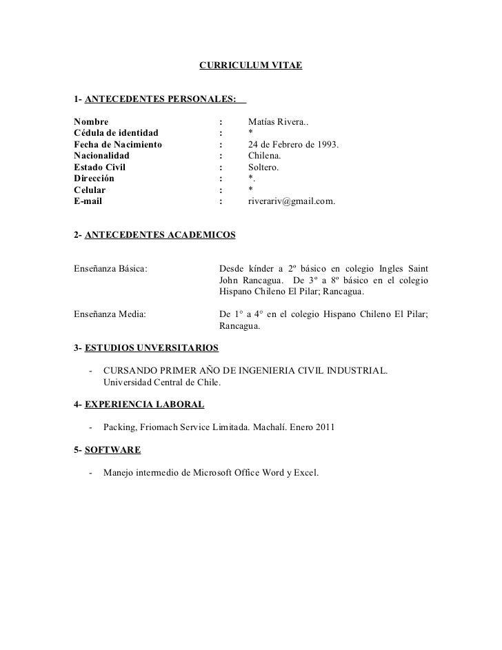 CURRICULUM VITAE1- ANTECEDENTES PERSONALES:Nombre                            :      Matías Rivera..Cédula de identidad    ...