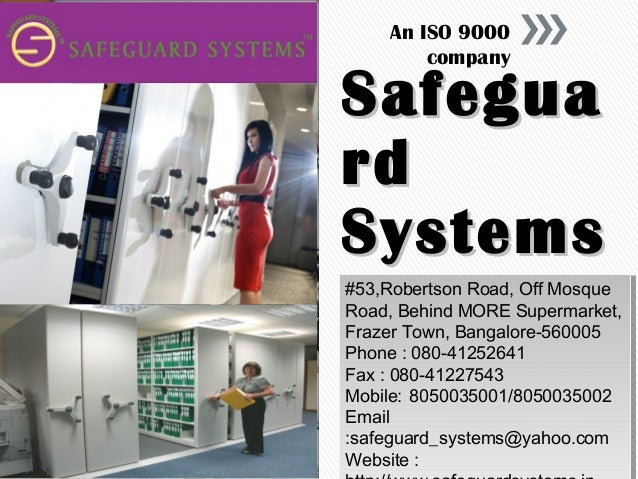 An ISO 9000 company  Safegua rd Systems #53,Robertson Road, Off Mosque #53,Robertson Road, Off Mosque Road, Behind MORE Su...