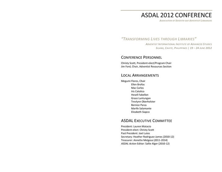 """ASDAL 2012 CONFERENCE                                 ASSOCIATION OF SEVENTH- DAY A DVENTIST LIBRARIANS""""T RANSFORMING L IV..."""