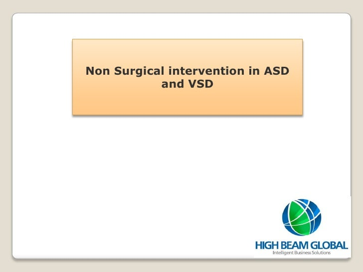 Non Surgical intervention in ASD           and VSD