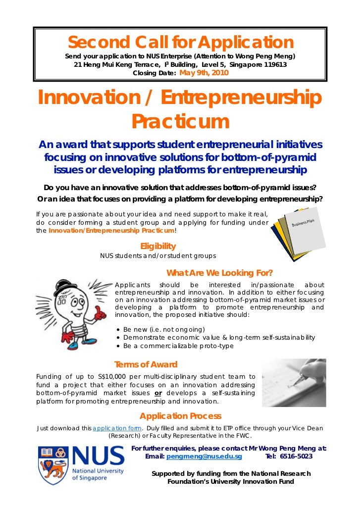 Second Call for Application         Send your application to NUS Enterprise (Attention to Wong Peng Meng)           21 Hen...