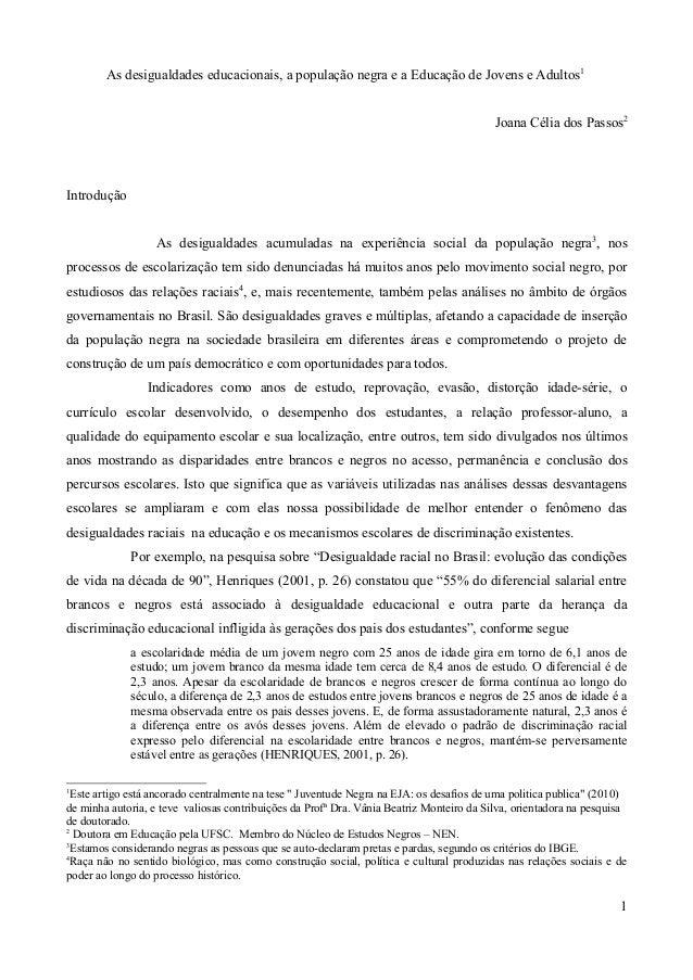 As desigualdades educacionais, a população negra e a Educação de Jovens e Adultos1 Joana Célia dos Passos2  Introdução As ...
