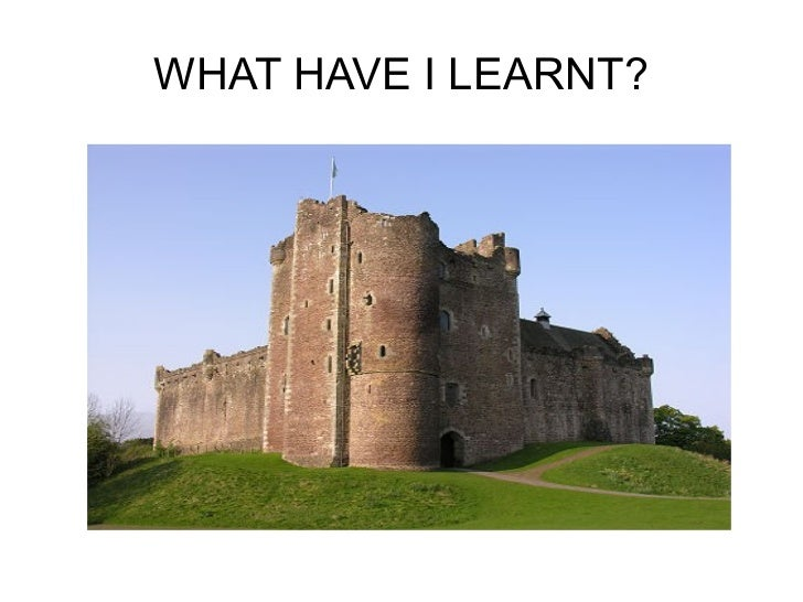 WHAT HAVE I LEARNT?