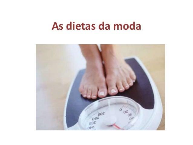 As dietas da moda