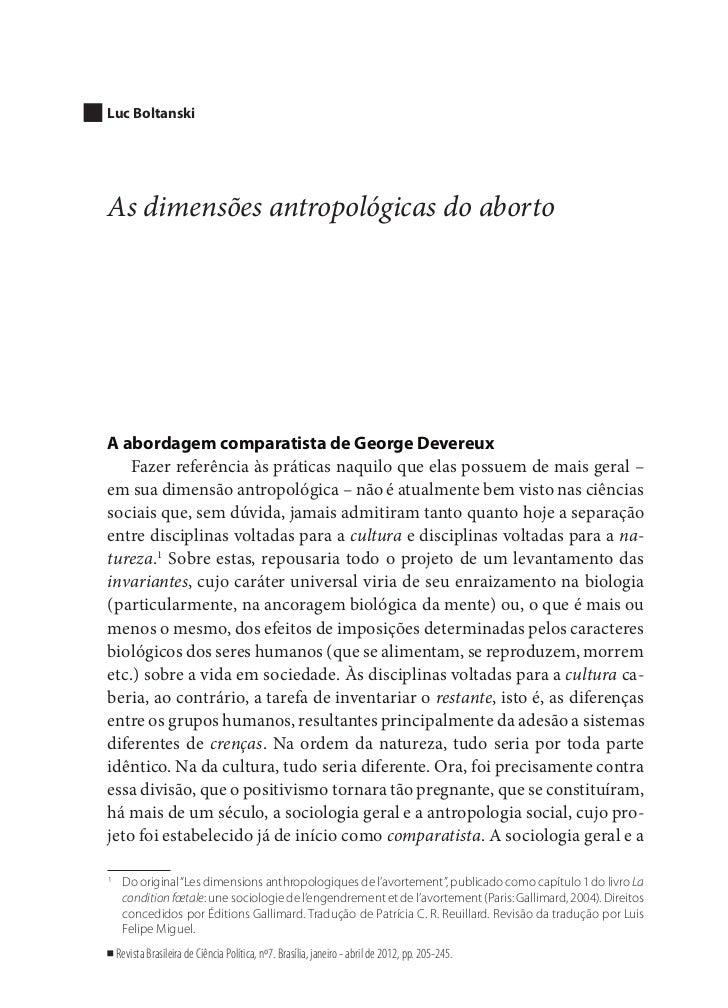 Luc BoltanskiAs dimensões antropológicas do abortoA abordagem comparatista de George Devereux    Fazer referência às práti...
