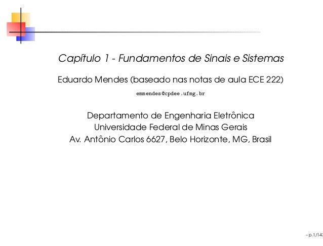 Cap´tulo 1 - Fundamentos de Sinais e Sistemas   ıEduardo Mendes (baseado nas notas de aula ECE 222)                   emme...