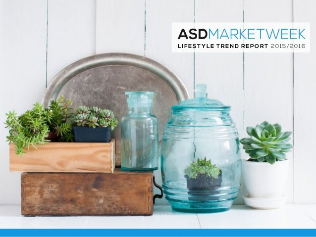 Fashion, Home & Interior Design Trends: 2016 Lifestyle Trend Report