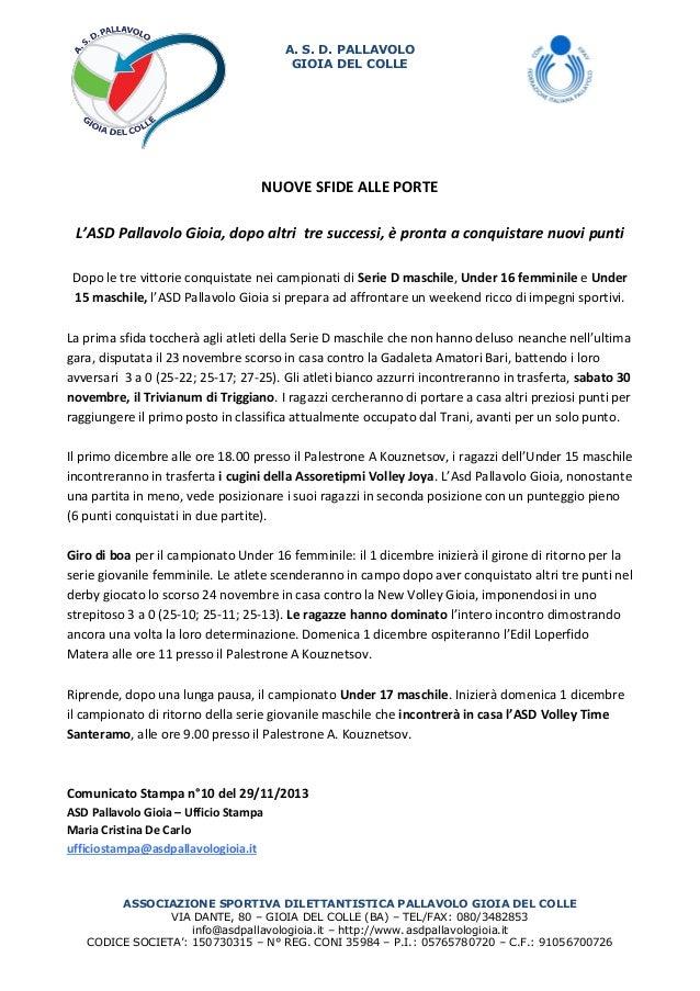 A. S. D. PALLAVOLO GIOIA DEL COLLE  NUOVE SFIDE ALLE PORTE L'ASD Pallavolo Gioia, dopo altri tre successi, è pronta a conq...