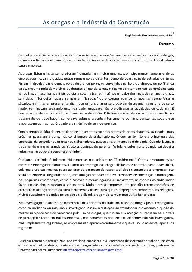 AsdrogaseaIndú striadaConstruçã o 1 Engº Antonio Fernando Navarro, M.Sc.  Resumo O objetivo do artigo é o de apre...