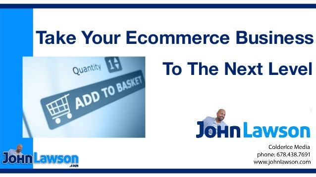 To The Next Level Take Your Ecommerce Business
