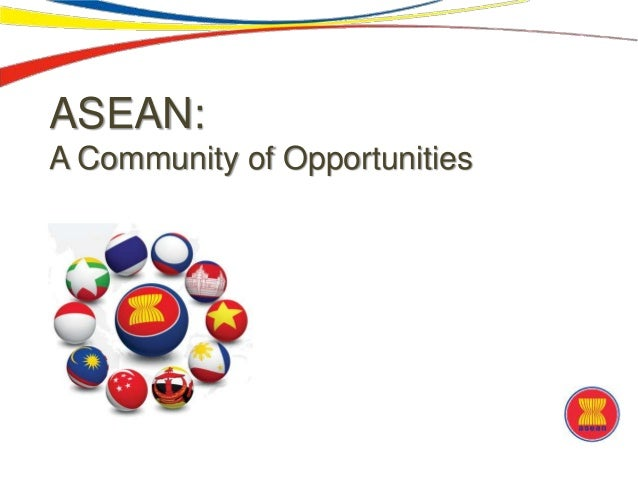 ASEAN: A Community of Opportunities