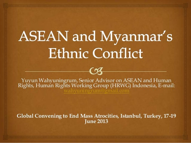 Yuyun Wahyuningrum, Senior Advisor on ASEAN and Human Rights, Human Rights Working Group (HRWG) Indonesia, E-mail: wahyuni...