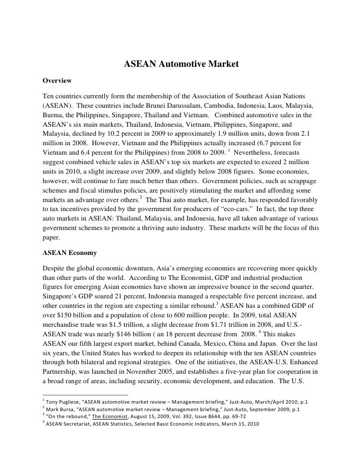 ASEAN Automotive MarketOverviewTen countries currently form the membership of the Association of Southeast Asian Nations(A...