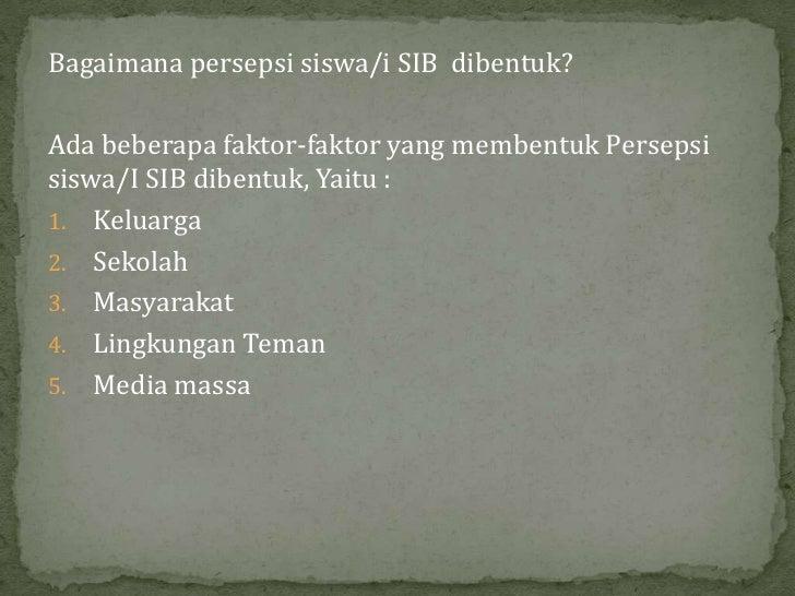 Persepsi Siswa/i SIB Tentang Asean Community 2015