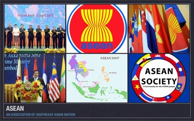 ASEAN AN ASSOCIATION OF SOUTHEAST ASIAN NATION
