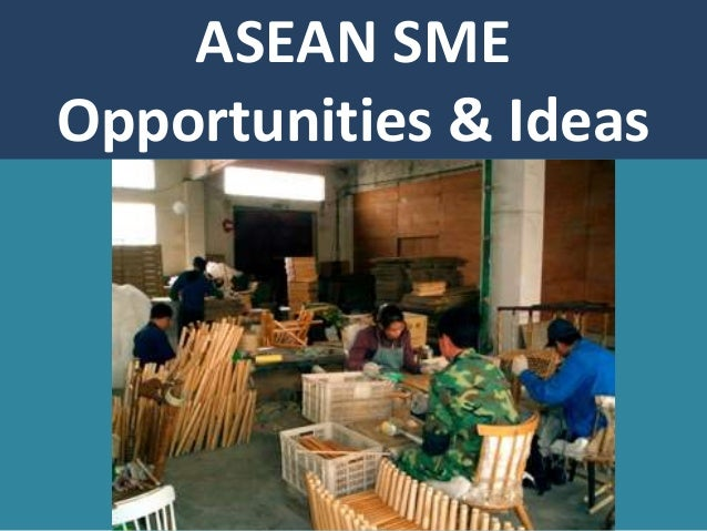 ASEAN SME Opportunities & Ideas
