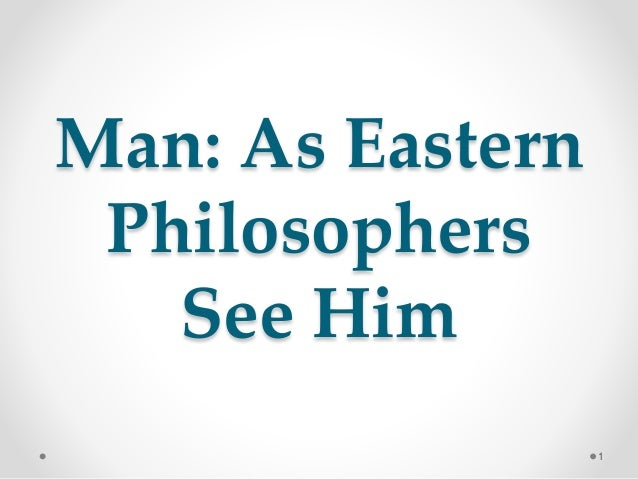 Man: As Eastern Philosophers See Him 1