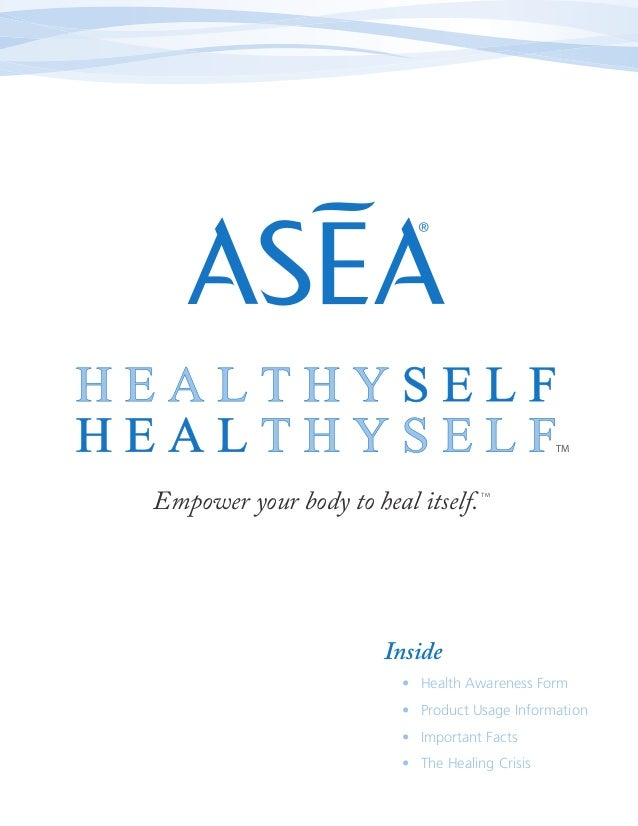 TMEmpower your body to heal itself.    TM                       Inside                         • Health Awareness Form    ...
