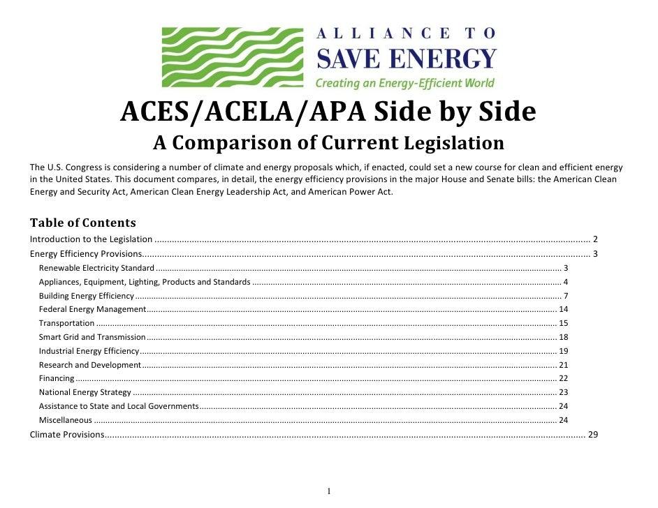 ACES/ACELA/APA Side by Side                                                    A Comparison of Current Legislation The U.S...