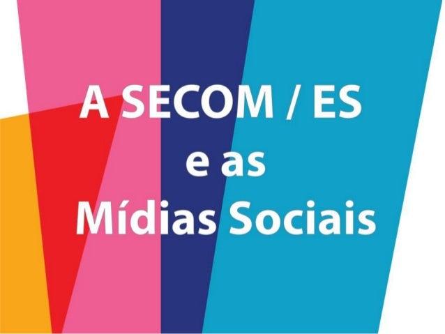 A Secom/ES e as mídias socias