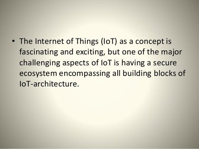 A Secure Model of IoT Using Blockchain Slide 3