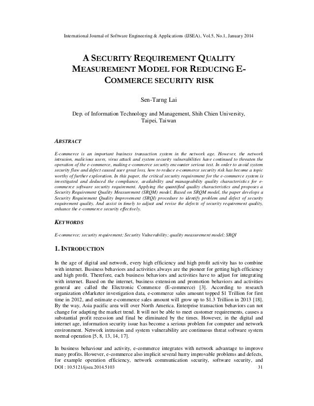 International Journal of Software Engineering & Applications (IJSEA), Vol.5, No.1, January 2014  A SECURITY REQUIREMENT QU...