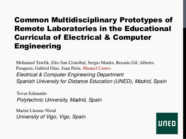 Common Multidisciplinary Prototypes ofRemote Laboratories in the EducationalCurricula of Electrical & ComputerEngineeringM...