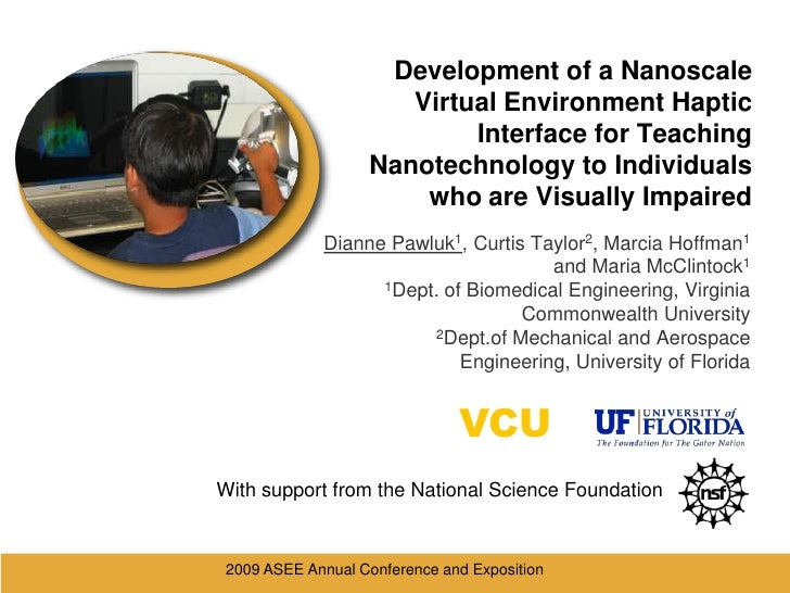 2009 ASEE Annual Conference and Exposition <br />Development of a Nanoscale Virtual Environment Haptic Interface for Teach...