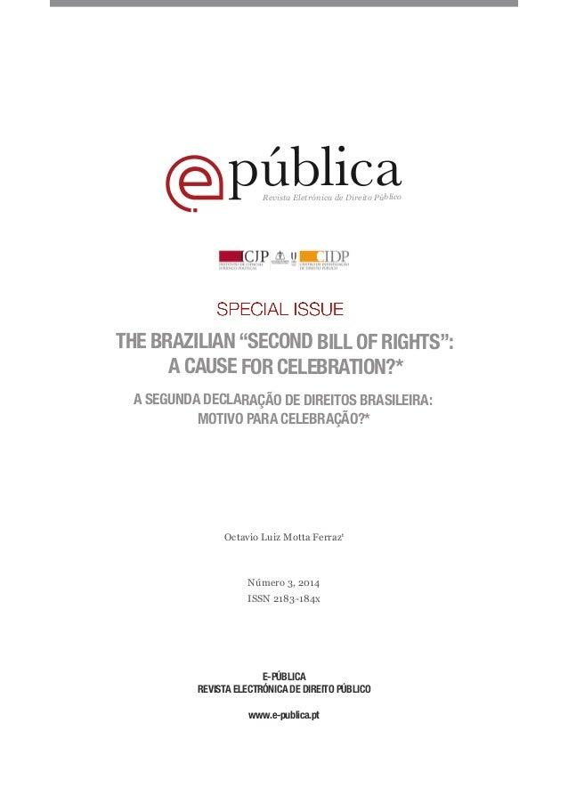 "públicaRevista Eletrónica de Direito Público THE BRAZILIAN ""SECOND BILL OF RIGHTS"": A CAUSE FOR CELEBRATION?* A SEGUNDA DE..."