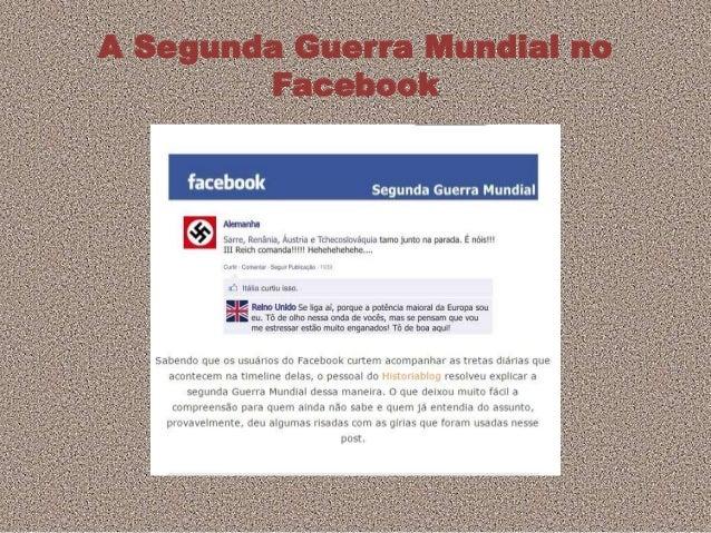 A Segunda Guerra Mundial no Facebook