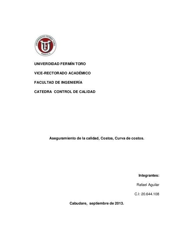 UNIVERDIDAD FERMÍN TORO VICE-RECTORADO ACADÉMICO FACULTAD DE INGENIERÍA CATEDRA CONTROL DE CALIDAD  Aseguramiento de la ca...