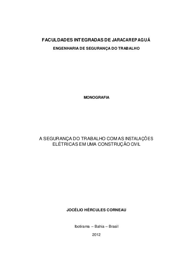 FACULDADES INTEGRADAS DE JARACAREPAGUÁ  ENGENHARIA DE SEGURANÇA DO TRABALHO  MONOGRAFIA  A SEGURANÇA DO TRABALHO COM AS IN...