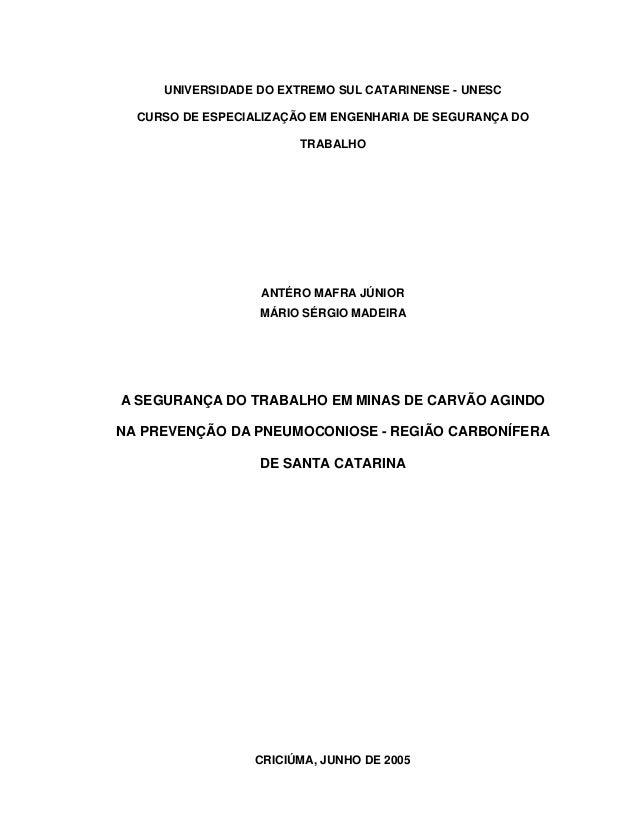 UNIVERSIDADE DO EXTREMO SUL CATARINENSE - UNESCCURSO DE ESPECIALIZAÇÃO EM ENGENHARIA DE SEGURANÇA DOTRABALHOANTÉRO MAFRA J...