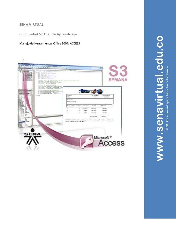 SENA VIRTUALComunidad Virtual de Aprendizaje                                             www.senavirtual.edu.coManejo de H...