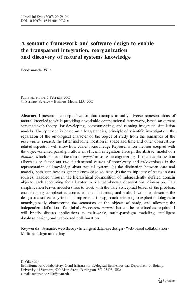 A semantic framework and software design to enable the transparent integration, reorganization and discovery of natural sy...