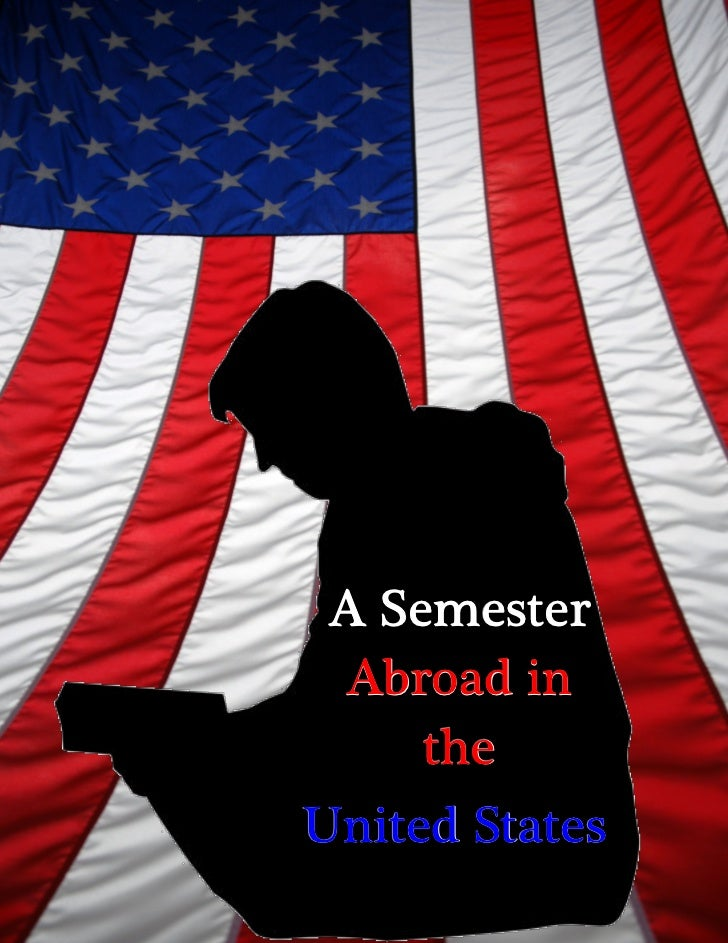 A Semester Abroad in     theUnited States