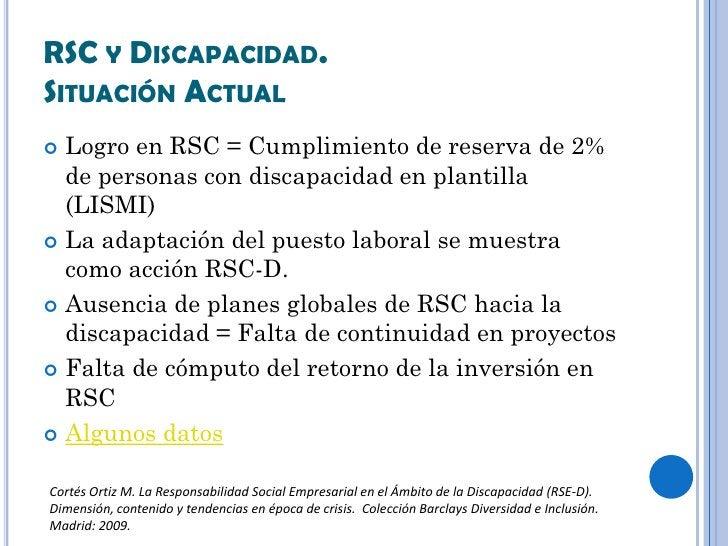 RSC Y DISCAPACIDAD.SITUACIÓN ACTUAL Logro en RSC = Cumplimiento de reserva de 2%  de personas con discapacidad en plantil...