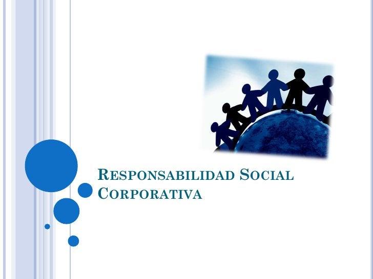 RESPONSABILIDAD SOCIALCORPORATIVA