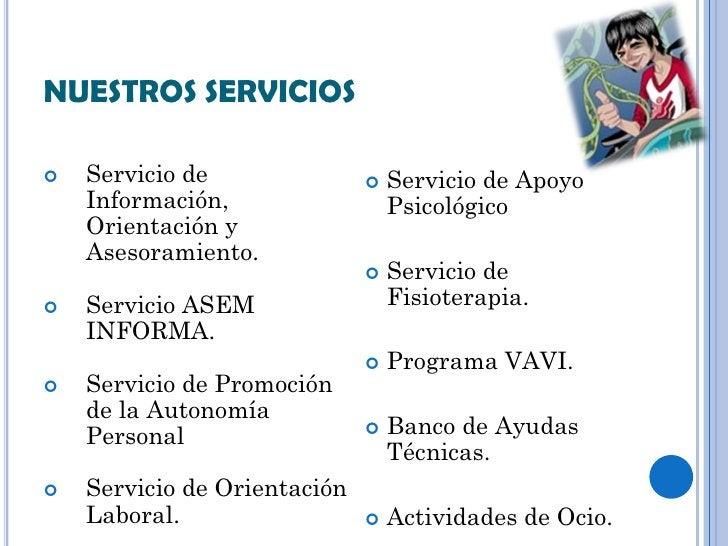 NUESTROS SERVICIOS   Servicio de                  Servicio de Apoyo    Información,                  Psicológico    Orie...