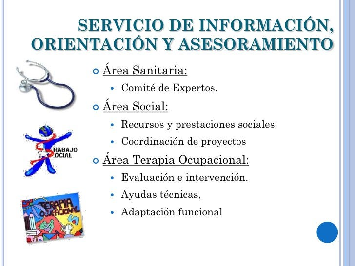 SERVICIO DE INFORMACIÓN,ORIENTACIÓN Y ASESORAMIENTO        Área Sanitaria:             Comité de Expertos.        Área ...