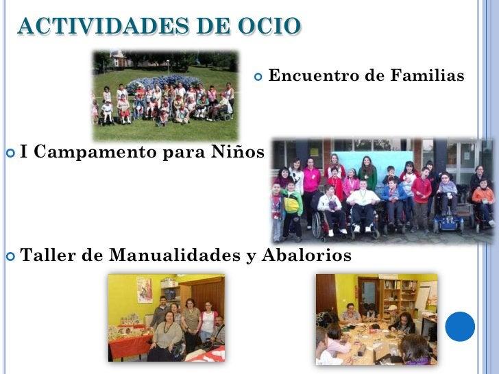 ACTIVIDADES DE OCIO                               Encuentro de FamiliasI   Campamento para Niños Taller   de Manualidad...